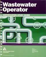 9781583217283-1583217282-Wastewater Operator Certification Study Guide