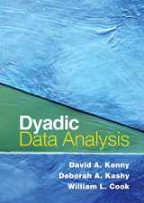 9781572309869-1572309865-Dyadic Data Analysis (Methodology in the Social Sciences)