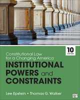 9781544317908-1544317905-Constitutional Law for a Changing America: Institutional Powers and Constraints