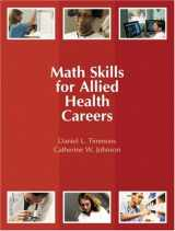 9780131713482-0131713485-Math Skills for Allied Health Careers