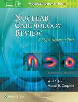 9781496326928-149632692X-Nuclear Cardiology Review: A Self-Assessment Tool