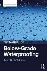 9781138668195-1138668192-The Manual of Below-Grade Waterproofing