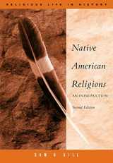 9780534626006-0534626009-Native American Religions: An Introduction (Religious Life in History)
