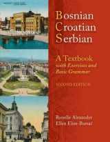 9780299236540-0299236544-Bosnian, Croatian, Serbian, a Textbook: With Exercises and Basic Grammar