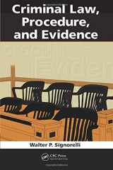 9781439854495-1439854491-Criminal Law, Procedure, and Evidence