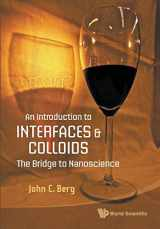 9789814299824-9814299820-Introduction To Interfaces And Colloids, An: The Bridge To Nanoscience