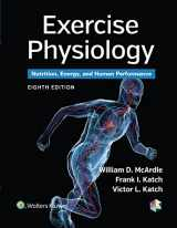 9781451191554-1451191553-Exercise Physiology: Nutrition, Energy, and Human Performance