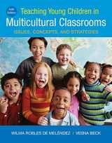 9781337566070-1337566071-Teaching Young Children in Multicultural Classrooms: Issues, Concepts, and Strategies (MindTap Course List)