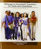 9780132050869-0132050862-Pathways to Successful Transition for Youth with Disabilities: A Developmental Process