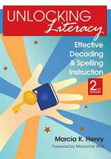 9781598570748-1598570749-Unlocking Literacy: Effective Decoding and Spelling Instruction, Second Edition