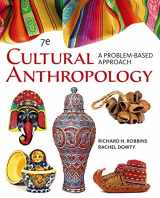 9781305645790-1305645790-Cengage Advantage Books: Cultural Anthropology: A Problem-Based Approach