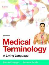9780134073521-0134073525-Medical Terminology: A Living Language PLus MyLab Medical Terminology with Pearson eText -- Access Card Package (6th Edition)