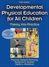 9781450441575-1450441572-Developmental Physical Education for All Children: Theory Into Practice