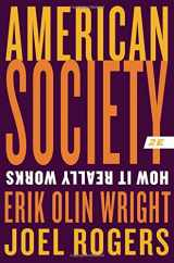9780393938852-0393938859-American Society: How It Really Works (Second Edition)