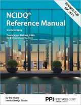9781591264279-1591264278-Interior Design Reference Manual: Everything You Need to Know to Pass the NCIDQ Exam, 6th Ed