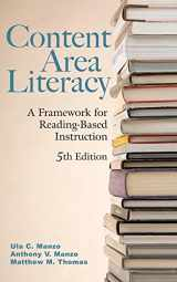 9780470129098-0470129093-Content Area Literacy: A Framework for Reading-Based Instruction, 5th Edition