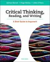 9781319035457-1319035450-Critical Thinking, Reading and Writing: A Brief Guide to Argument