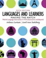 9780132855211-0132855216-Languages and Learners: Making the Match: World Language Instruction in K-8 Classrooms and Beyond