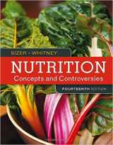 9781305639386-1305639383-Nutrition: Concepts and Controversies