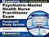 9781610723046-161072304X-Psychiatric-Mental Health Nurse Practitioner Exam Flashcard Study System: NP Test Practice Questions & Review for the Nurse Practitioner Exam (Cards)