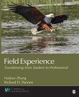 9781483344539-1483344533-Field Experience: Transitioning From Student to Professional (Counseling and Professional Identity)