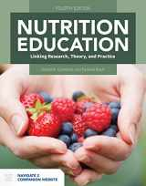 9781284168921-1284168921-Nutrition Education: Linking Research, Theory, and Practice