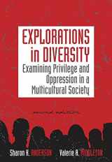 9780840032157-0840032153-Explorations in Diversity: Examining Privilege and Oppression in a Multicultural Society (Methods/Practice with Diverse Populations)