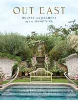 9780865653375-0865653372-Out East: Houses and Gardens of the Hamptons