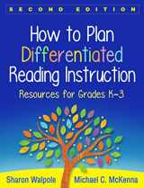 9781462531516-1462531512-How to Plan Differentiated Reading Instruction, Second Edition: Resources for Grades K-3