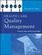 9781118505533-1118505530-Health Care Quality Management: Tools and Applications