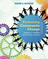 9781305101944-1305101944-Promoting Community Change: Making It Happen in the Real World