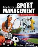 9781465267580-1465267581-Introduction to Sport Management: Theory and Practice