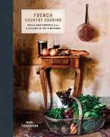 9780553459586-0553459589-French Country Cooking: Meals and Moments from a Village in the Vineyards: A Cookbook