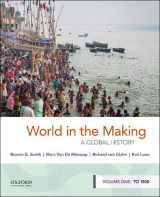 9780190849238-0190849231-World in the Making: A Global History, Volume One: To 1500