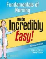 9781451194241-1451194242-Fundamentals of Nursing Made Incredibly Easy! (Incredibly Easy! Series®)