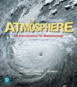9780134758589-0134758587-Atmosphere, The: An Introduction to Meteorology