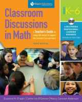 9781935099567-1935099566-Classroom Discussions in Math A Teacher's Guide for Using Talk Moves to Support the Common Core and More, Grades K-6: a Multimedia Professional Learning Resource