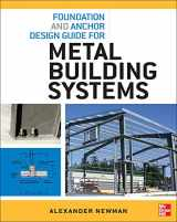 9780071766357-0071766359-Foundation and Anchor Design Guide for Metal Building Systems