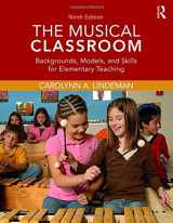 9780415793643-0415793645-The Musical Classroom: Backgrounds, Models, and Skills for Elementary Teaching