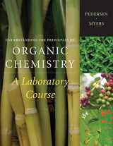 9781111428167-1111428166-Understanding the Principles of Organic Chemistry: A Laboratory Course, Reprint (Available Titles CengageNOW)