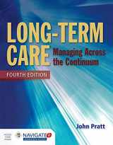 9781284054590-1284054594-Long-Term Care: Managing Across the Continuum