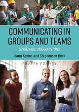 9781516519286-1516519280-Communicating in Groups and Teams: Strategic Interactions