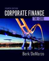 9780134202648-0134202643-Corporate Finance: The Core (4th Edition) (Berk, DeMarzo & Harford, The Corporate Finance Series)