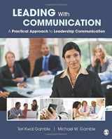 9781412994262-1412994268-Leading With Communication: A Practical Approach to Leadership Communication