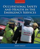 9781284035919-1284035913-Occupational Safety and Health in the Emergency Services