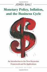 9780691164786-0691164789-Monetary Policy, Inflation, and the Business Cycle: An Introduction to the New Keynesian Framework and Its Applications - Second Edition