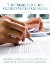 9780133514384-0133514382-Criminal Justice Student Writer's Manual, The