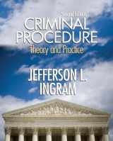 9780131352094-0131352091-Criminal Procedure: Theory and Practice (2nd Edition)