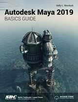 9781630571788-1630571784-Autodesk Maya 2019 Basics Guide