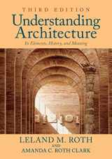 9780813349039-0813349036-Understanding Architecture: Its Elements, History, and Meaning